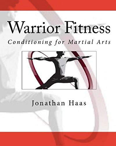 9781460913062: Warrior Fitness: Conditioning for Martial Arts