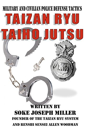 Taizan Ryu Taiho Jutsu: Military and civilian: Joseph Miller, Mr.