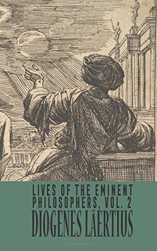 Lives of the Eminent Philosophers: Volume 2: Läertius, Diogenes
