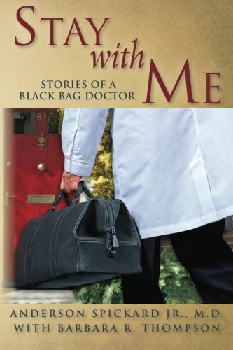 9781460913789: Stay with Me: Stories of a Black Bag Doctor