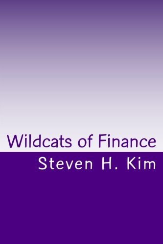 9781460914083: Wildcats of Finance: Lowdown on Hedge Funds and Suchlike for Investors and Policymakers