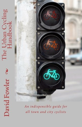 9781460914182: The Urban Cycling Handbook: An indispensible guide for all town and city cyclists