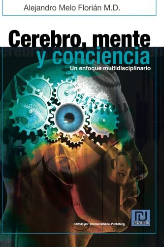9781460914229: Cerebro, mente y conciencia: Un enfoque multidiciplinario (Spanish Edition)