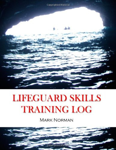 9781460914588: Lifeguard Skills Training Log