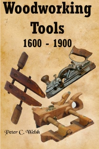 9781460915622: Woodworking Tools 1600 - 1900