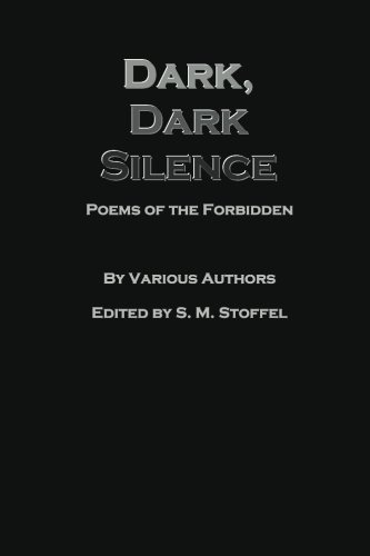 9781460916452: Dark, Dark Silence: Poems of the Forbidden