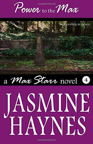 Power to the Max: Max Starr Book 4: Jasmine Haynes