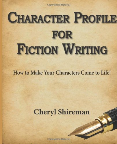 9781460918142: Character Profile for Fiction Writing: How to Make Your Characters Come to Life!