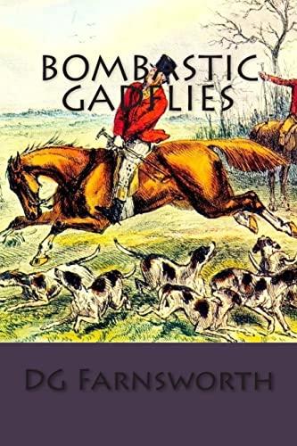 9781460918715: Bombastic Gadflies