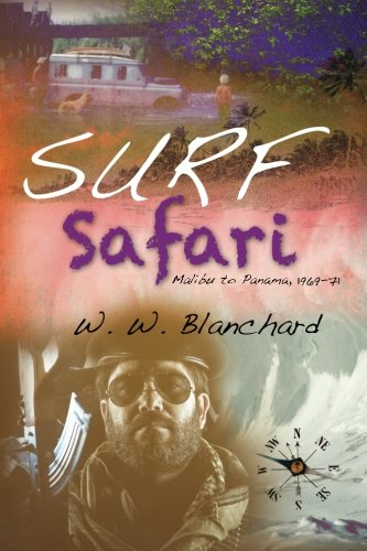 9781460918852: Surf Safari: Malibu to Panama, 1969-71