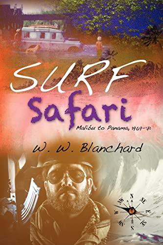 9781460918852: Surf Safari: Malibu to Panama, 1969-71
