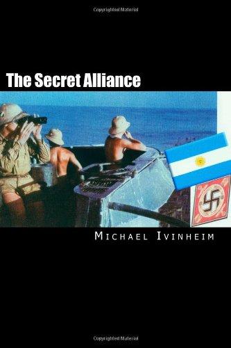 9781460919767: The Secret Alliance (Hitler Escape Trilogy)