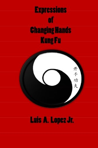 9781460920473: Expressions of Changing Hands Kung Fu