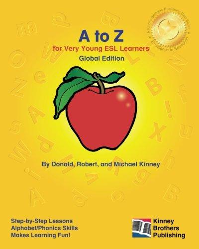 A to Z: Global Edition: Kinney, Donald; Kinney, Robert; Kinney, Michael