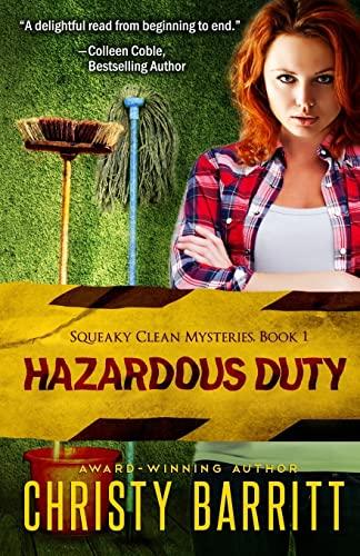 9781460923566: Hazardous Duty (Squeaky Clean Mysteries)