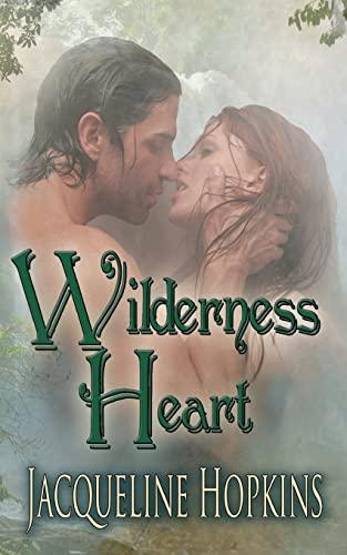 9781460923917: Wilderness Heart: Jacqueline Hopkins