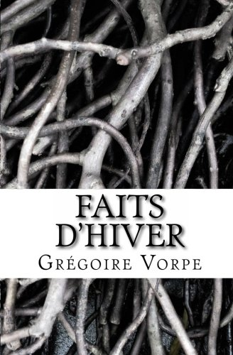 9781460926048: Faits d'hiver (French Edition)