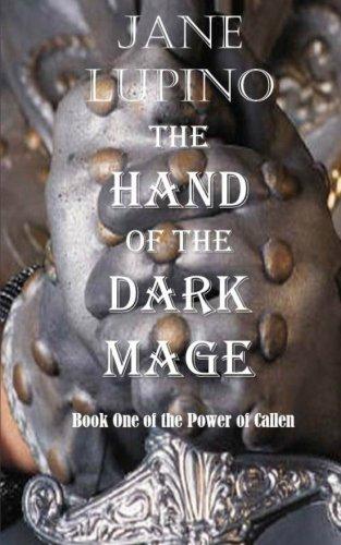 The Hand of the Dark Mage: Book: Jane Lupino