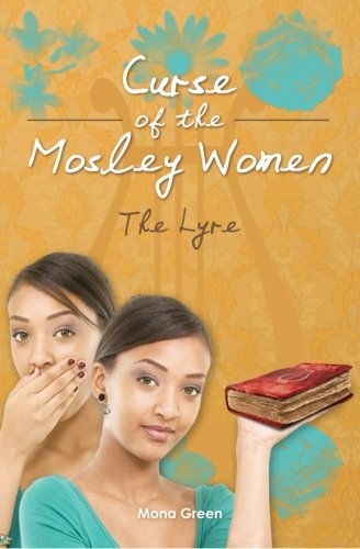 Curse of The Mosley Women: The Lyre: Green, Mona