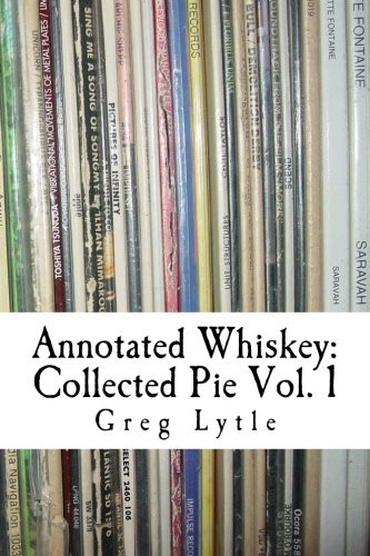 9781460927823: Annotated Whiskey: Collected Pie Volume 1
