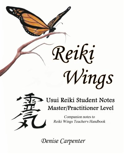 9781460929094: Reiki Wings, Student Notes, Usui Reiki - Level III: Companion notes to Reiki Wings Teacher's Handbook