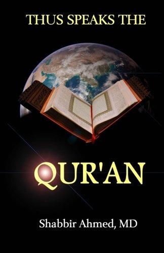 Thus Speaks the Quran: Shabbir Ahmed MD