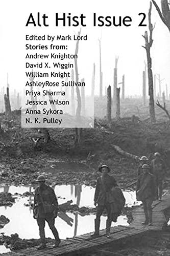 Alt Hist Issue 2: The new magazine: Wilson, Jessica; Sykora,