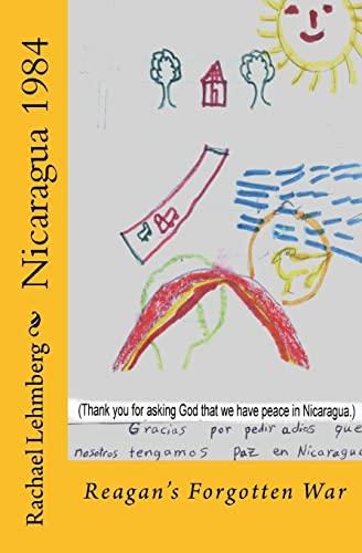 9781460936764: Nicaragua 1984: Reagan's Forgotten War