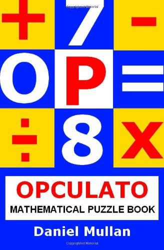 9781460943267: Opculato: Mathematical Puzzle Book