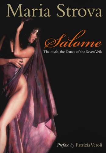 9781460950647: Salome: The myth, the Dance of the Seven Veils
