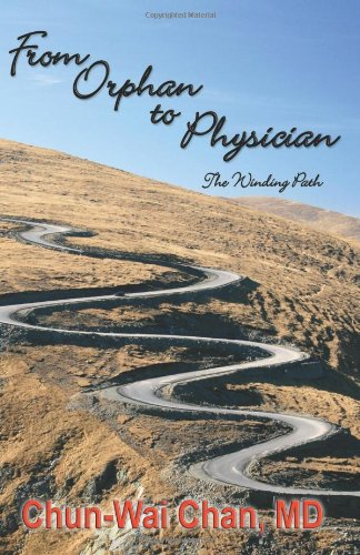 9781460950845: From Orphan to Physician - The Winding Path
