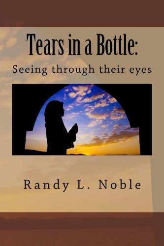 9781460951071: Tears in a Bottle:: Seeing through their eyes