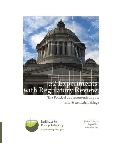 9781460951637: 52 Experiments with Regulatory Review: The Political and Economic Inputs into State Rulemakings