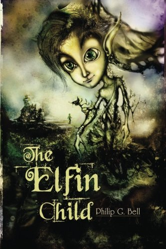 9781460951675: The Elfin Child: Volume 1