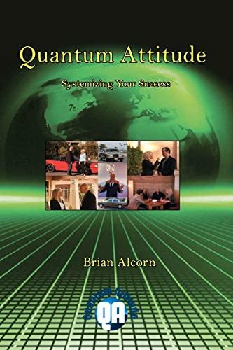 9781460953105: Quantum Attitude: Systemizing Your Success