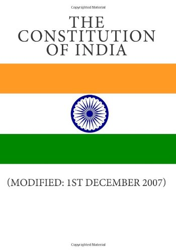 9781460953952: The Constitution of India: (Modified: 1st December 2007)