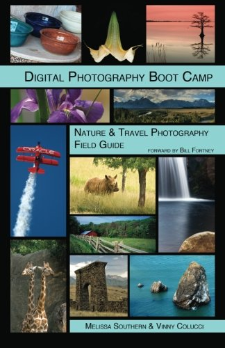 9781460954096: Digital Photography Boot Camp Nature & Travel Photography Field Guide