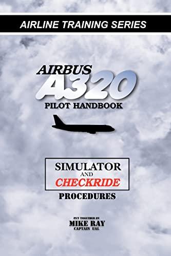 9781460955512: Airbus A320 pilot handbook: Simulator and checkride techniques (Airline Training Series)