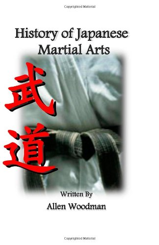 9781460956540: History of Japanese Martial Arts