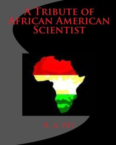 9781460958261: A Tribute of African American Scientist