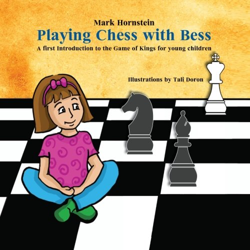 9781460958483: Playing  Chess with Bess: A first Introduction to the Game of Kings for young children