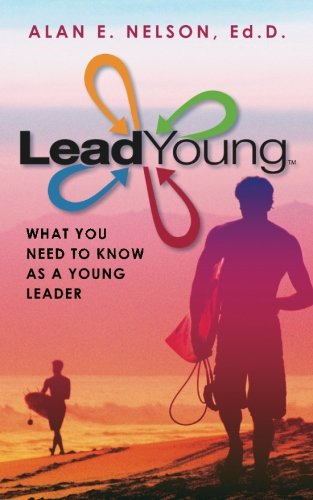 9781460961261: LeadYoung: What Young Leaders Need to Know to Develop Their Influence Potential