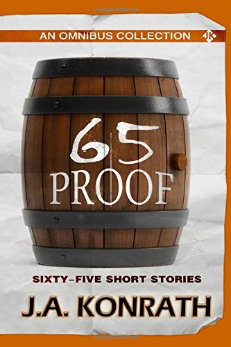 9781460961506: 65 Proof - An Omnibus: Sixty-five Short Stories