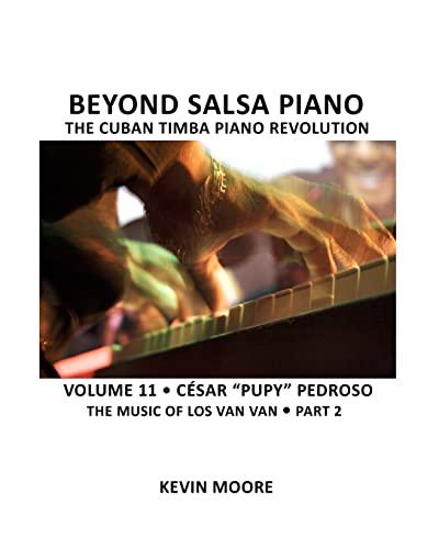 9781460965429: 11: Beyond Salsa Piano: César
