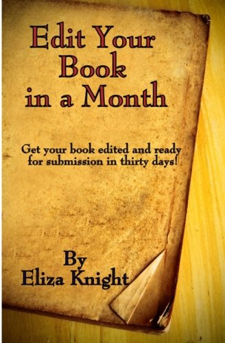 Edit Your Book in a Month: Get: Eliza Knight