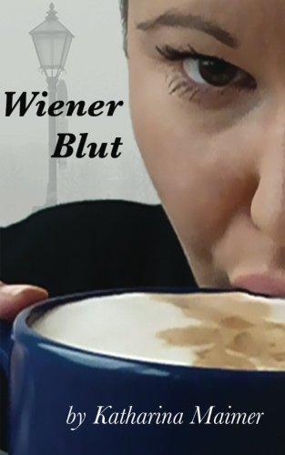 9781460968918: Wiener Blut: An old café, an even older legend and a new threat.