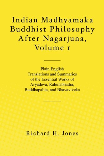 9781460969892: Indian Madhyamaka Buddhist Philosophy After Nagarjuna, Volume 1