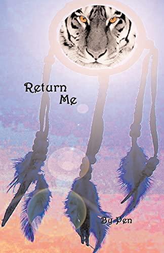 Return Me: Pen