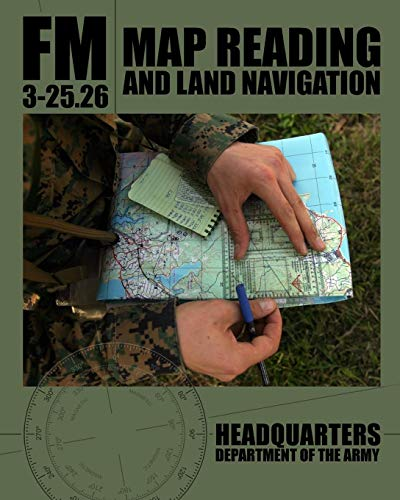 9781460970836: Map Reading and Land Navigation: FM 3-25.26