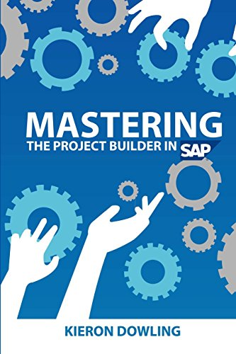 9781460972236: Mastering the Project Builder in SAP: Using SAP's Project Builder
